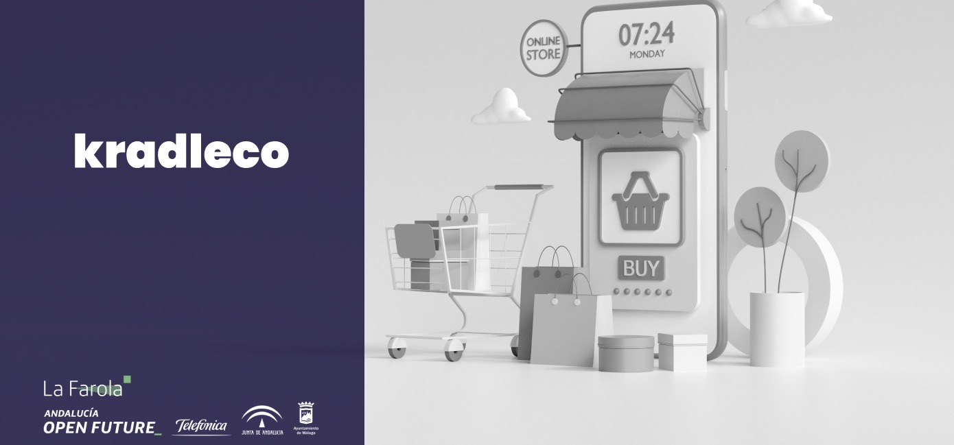 Si tienes o sueña con tu propia forma de moda, comercializar otras, en una tienda física o virtual; Kradleco puede ayudarte. Starup La Farola Open Future.