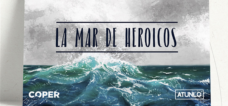 la mar de heroicos atunlo canal uno extradigital