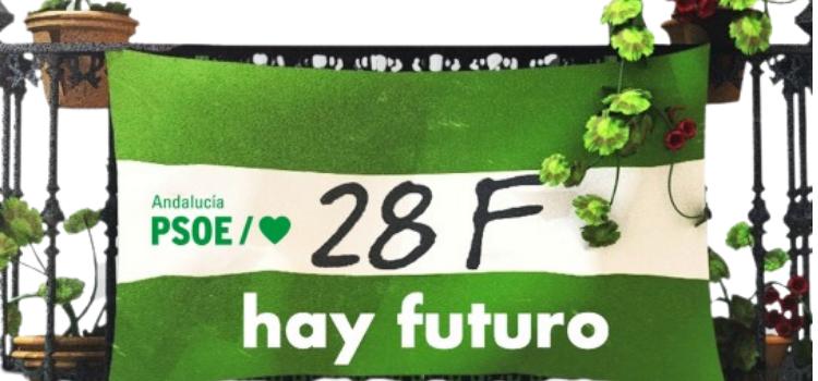 """El PSOE en Andalucía ha presentado su campaña para la conmemomoración del 28 de Febrero. El lema elegido para este día de reinvidinciación es: """"Hay Futuro""""."""