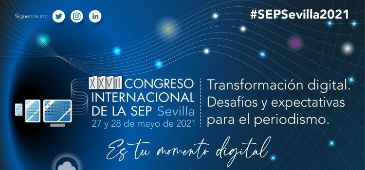 Edición XXVII del Congreso Internacional de la SEP que se celebrará en Sevilla. Con un formato virtual tendrá lugar este jueves y viernes 27 y 28 de mayo.