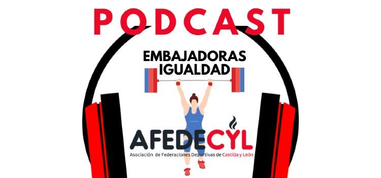 AFEDECYL podcast embajadoras por la igualdad