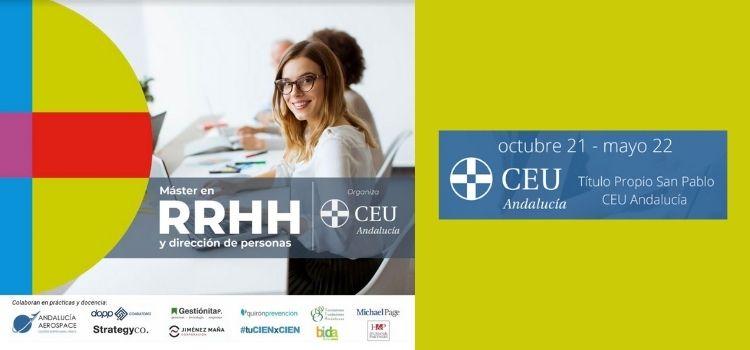 """La prestigiosa Universidad CEU ANDALUCIA ha lanzado un """"Master en Recursos Humanos y Dirección de Personas"""". Dará comienzo el próximo 4 de octubre."""