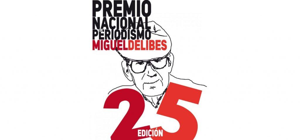 XXV Premio Nacional de Periodismo Miguel Delibes