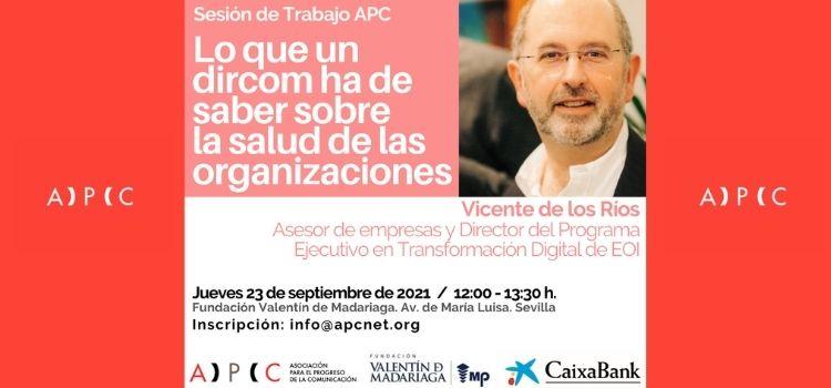 Sesiónd de trabajo organizada por la APC con Vicente de los Ríos. Fundación Valentín de Madariaga. Jueves 23 de septiembre a las 12:oo horas.